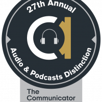 """Badge reading """"27th Annual Audio & Podcasts Distinction –The Communicator Awards"""""""