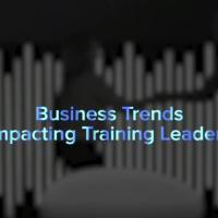 Business Trends Impacting Training Leaders title screen